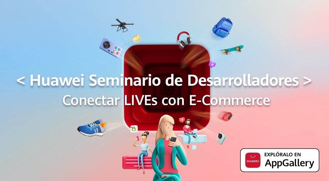 Huawei Seminario de Desarrolladores